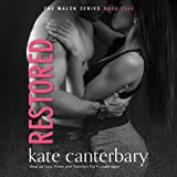 Restored: The Walsh Series, Book 5
