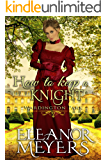 How to Keep a Knight (Wardington Park) (A Regency Romance Book)