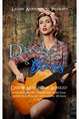 Denim & Blues 2019: A Country Music Inspired Anthology Kindle Edition