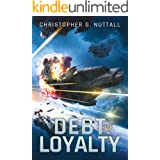 Debt of Loyalty (The Embers of War Book 2)