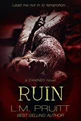 Ruin (Damned Book 3) Kindle Edition
