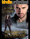 Stranger to Blackwood: House Blackwood Book Two