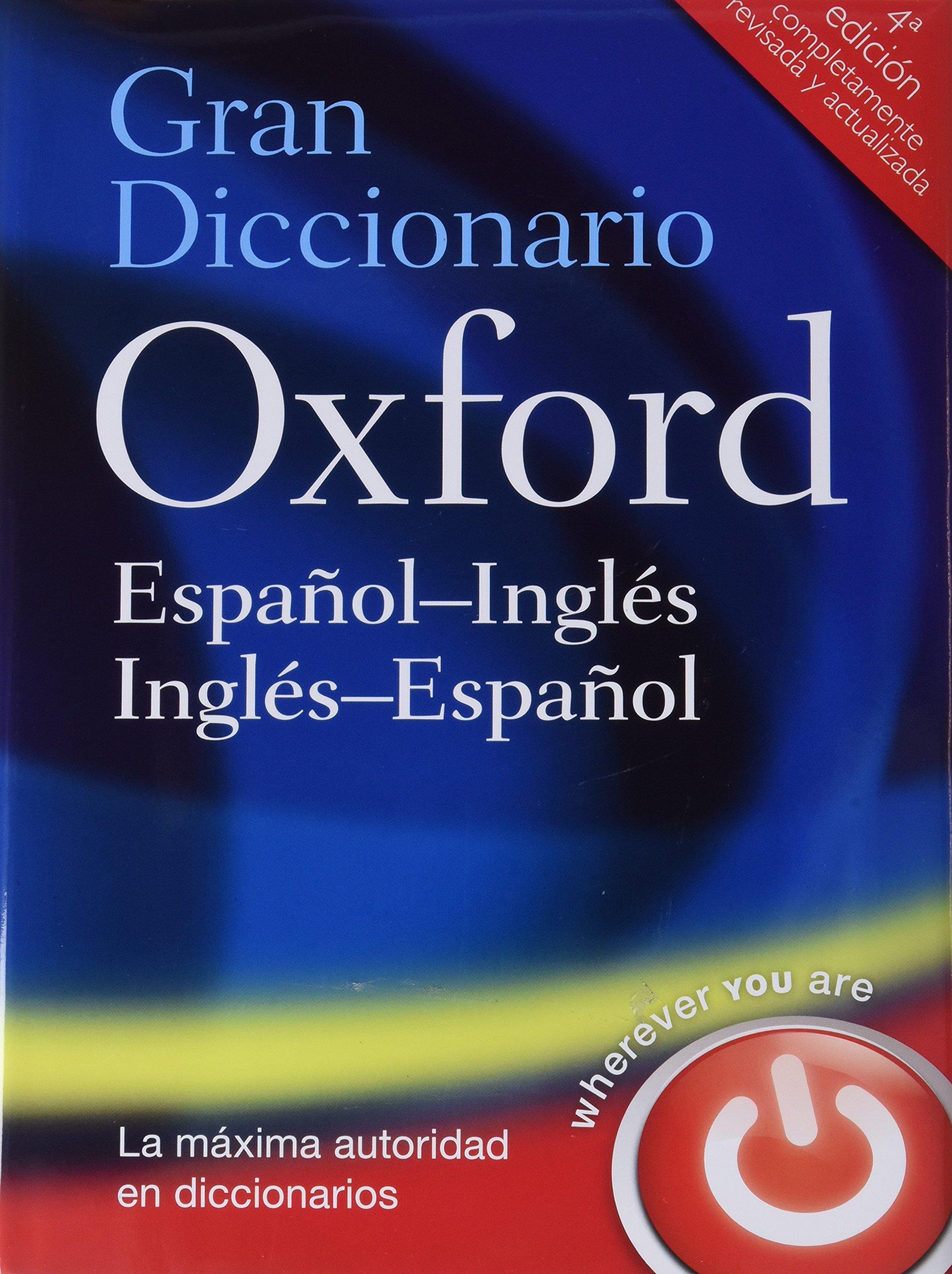 Gran Diccionario Oxford Español-Inglés/Inglés-Español 4 ed Gran Diccionario Oxford Bilingüe: Amazon.es: Varios Autores: Libros