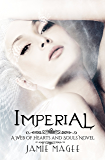 Imperial: Godly Games (Web of Hearts and Souls #12) (Insight series Book 7)
