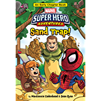 Marvel Super Hero Adventures: Sand Trap: An Early Chapter Book