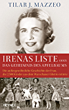 Irenas Liste oder Das Geheimnis des Apfelbaums: Die außergewöhnliche Geschichte der Frau, die 2500 Kinder aus dem Warschauer Ghetto rettete (German Edition)
