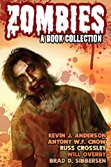 Zombies: A Book Collection Kindle Edition