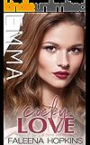 Cocky Love: Emma Cocker (Cocker Brothers of Atlanta Book 11)