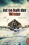 Ist so kalt der Winter: Nordsee-Krimi (John Benthien: Die Jahreszeiten-Reihe 1) (German Edition)