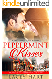 Peppermint Kisses: A Sweet Small Town Romance
