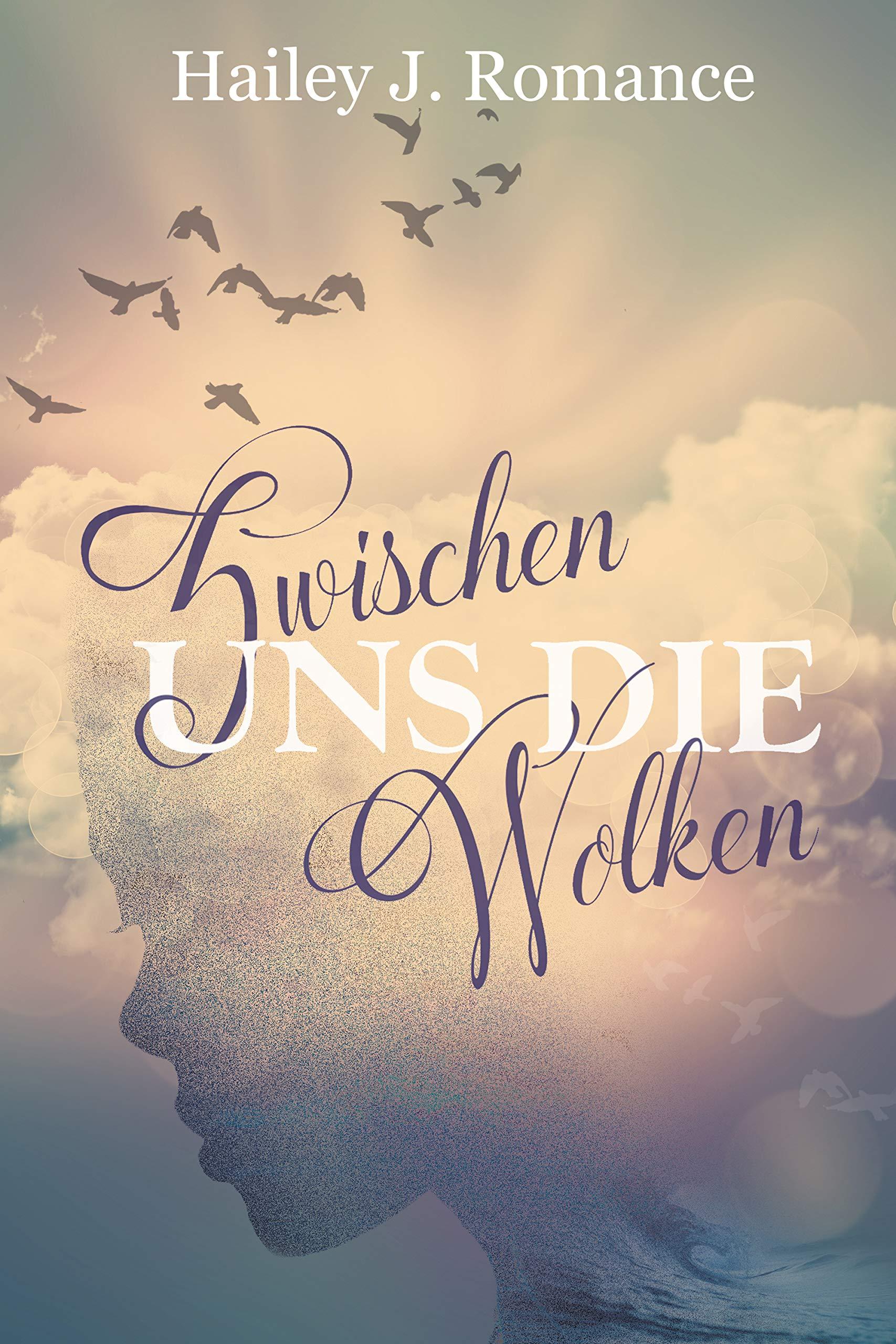 Zwischen uns die Wolken (German Edition)