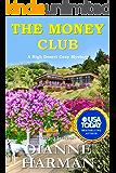 The Money Club: A High Desert Cozy Mystery (High Desert Cozy Mystery Series Book 9)