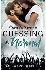 Guessing at Normal: A Rockstar Romance Kindle Edition