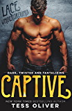 Captive (Lace Underground Trilogy Book 1)