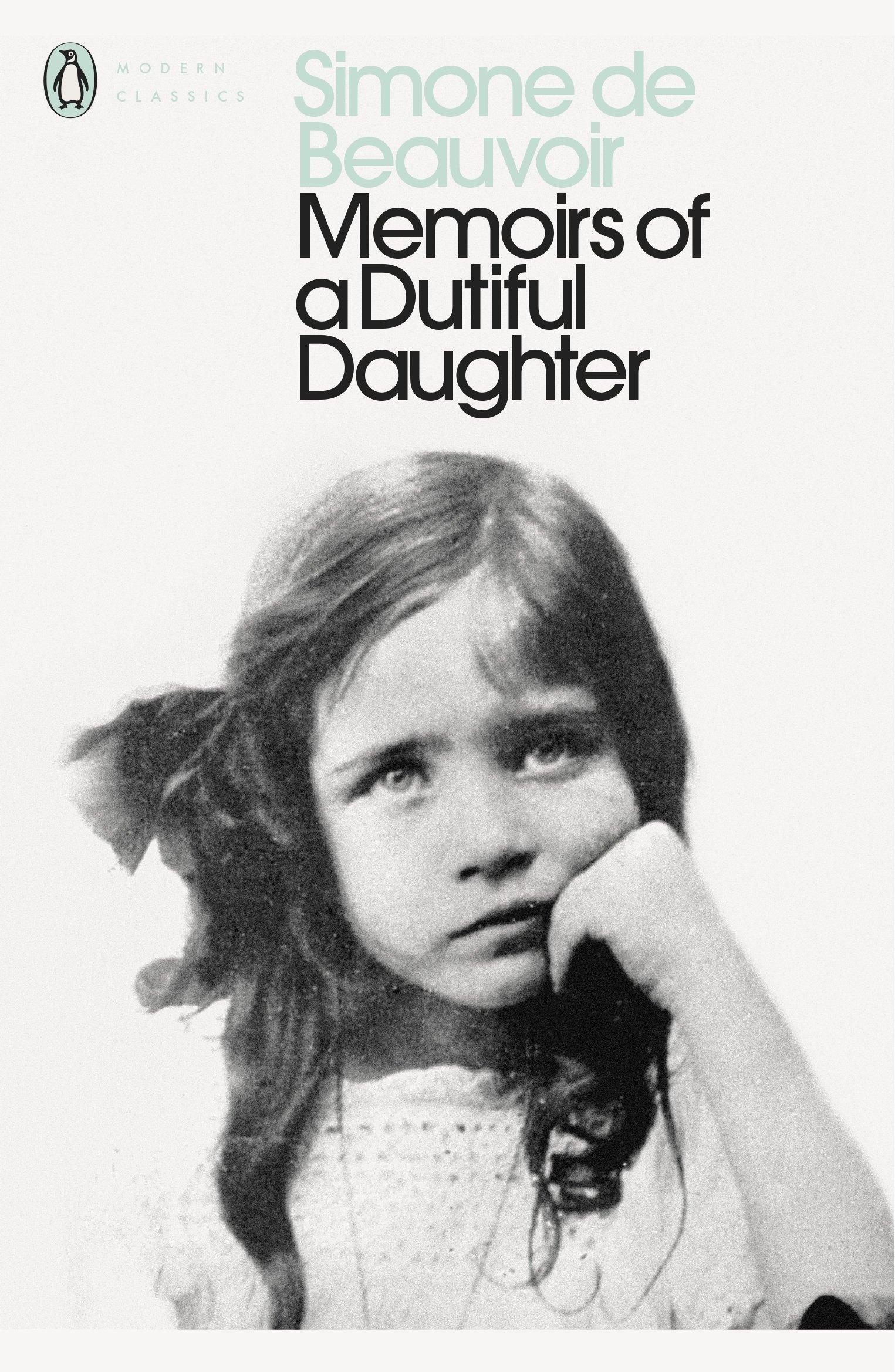 Amazon.com: Modern Classics Memoirs of a Dutiful Daughter (Penguin Modern  Classics) (8601416937991): Beauvoir Simone De, James Kirkup: Books