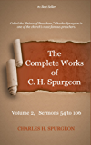 The Complete Works of Charles Spurgeon: Volume 2, Sermons 54-106