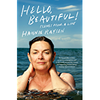 Hello, Beautiful!: Scenes from a Life