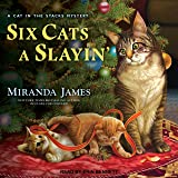 Six Cats a Slayin' (Cat in the Stacks Mysteries)