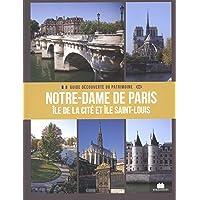 Notre-Dame de Paris : Ile de la cité et Ile Saint-Louis