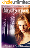 Enchanter (The Flawed Series Book Four): A Romantic Supernatural Suspense Story