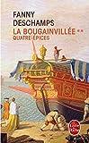 Quatre épices (La Bougainvillée, Tome 2)