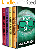 The Tome of Bill Series: Books 5-8 (Goddamned Freaky Monsters, Half A Prayer, The Wicked Dead, The Last Coven)