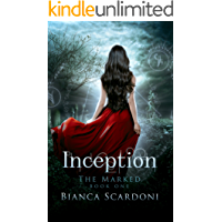 Inception: A Dark Paranormal Romance (The Marked Book 1) book cover