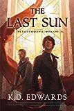 The Last Sun (The Tarot Sequence)