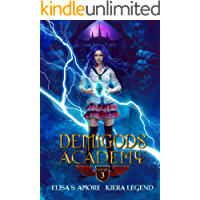 Demigods Academy - Year Three (Young Adult Supernatural