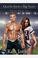 Quarterback's Big Score - A Texas High School Football Romance (Touchdown Book 1) Kindle Edition