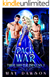Their Shifter Princess 2: Pack War