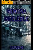 Memoria Indelebile