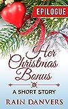 Her Christmas Bonus - Epilogue