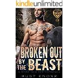 Broken Out by the Beast: A Bear Shifter Romance (Bear Justice MC Book 3)