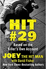 Hit #29: Based on the Killer's Own Account Kindle Edition