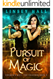 Pursuit of Magic (Dragon's Gift: The Valkyrie Book 3)