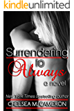 Surrendering to Always (Surrender Saga Book 4)