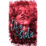 The Life You Stole (The Life Series Book 2)