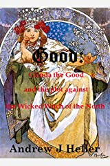 Good: Glinda The Good And The Plot Against The Wicked Witch Of The North Kindle Edition