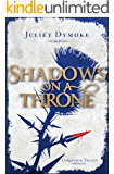 Shadows on a Throne (Conqueror Trilogy – Prequel Book 4)