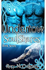 Undertow: Book Seven of the SoulShares Series Kindle Edition