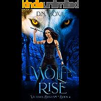 Wolf's Rise (Victoria Brigham Book 4)