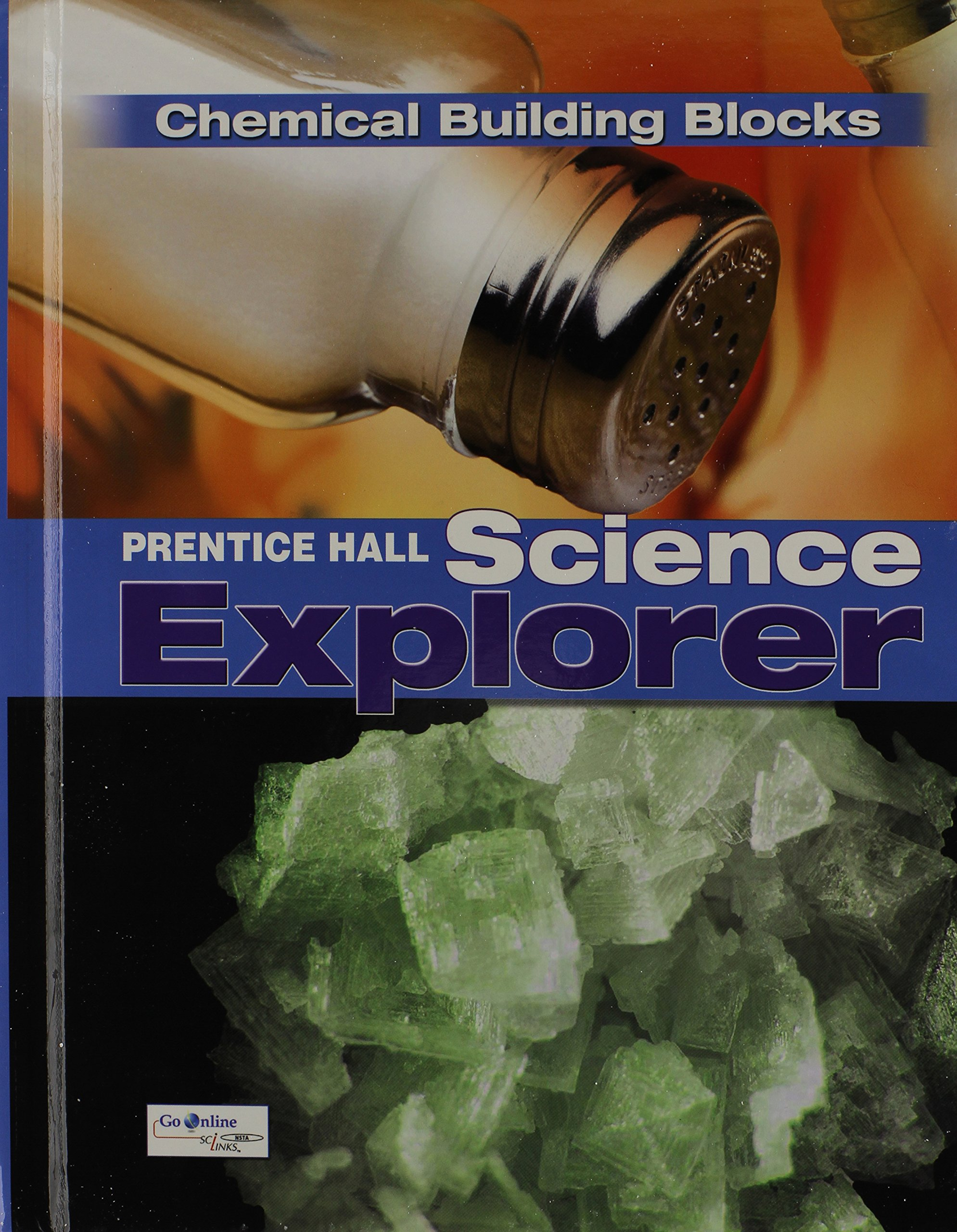 SCIENCE EXPLORER C2009 BOOK K STUDENT EDITION CHEMICAL BUILDING BLOCKS (Prentice Hall Science Explore)