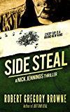 Side Steal: A Nick Jennings Thriller (Flight 12 Begins Series)