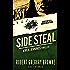 Side Steal: A Nick Jennings Thriller (Flight 12 Begins Series)