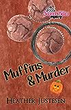 Muffins & Murder (Sweet Bites Book 3) (Sweet Bites Mysteries)