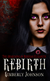 Rebirth: The Awakening of Rebekah Elizabeth