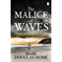 The Malice of Waves (The Sea Detective Book 3)