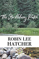The Huckleberry Patch: A short story Kindle Edition