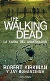 The Walking Dead: La caída del Gobernador: Primera parte (Terror)